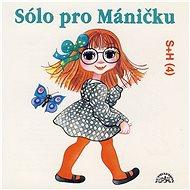 Sólo pro Máničku - Audiokniha MP3