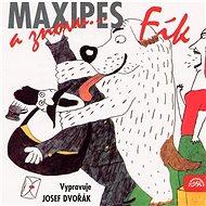 And again Maxipes Fík