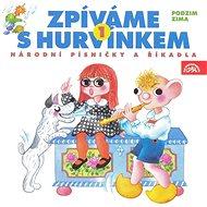 Zpíváme s Hurvínkem 1. /Podzim - Zima/ - Audiokniha MP3