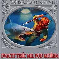 Audiokniha MP3 Dvacet tisíc mil pod mořem - Audiokniha MP3