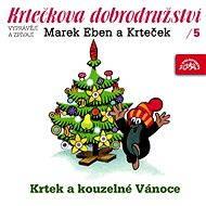 Krtkova dobrodružství 5 Krtek a kouzelné Vánoce - Audiokniha MP3