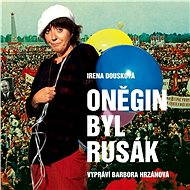 Oněgin byl Rusák - Audiokniha MP3