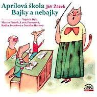 Audiokniha MP3 Aprílová škola - Audiokniha MP3