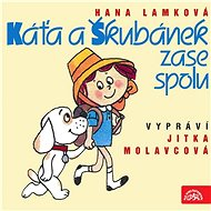 Káťa a Škubánek zase spolu - Audiokniha MP3