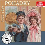Historie psaná šelakem - Pohádky 1929-1946 - Audiokniha MP3
