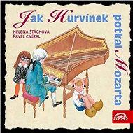 Jak Hurvínek potkal Mozarta - Audiokniha MP3