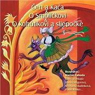 NAJKRAJŠIE ROZPRÁVKY 7 - Čert a Kača & O Smolíčkovi & O kohútkovi a sliepočke - Audiokniha MP3