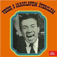 Večer s Jaroslavem Šterclem - Audiokniha MP3