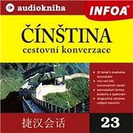 Čínština - cestovní konverzace - Audiokniha MP3
