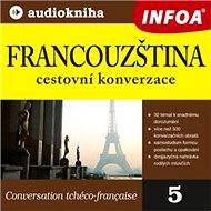 Francouzština - cestovní konverzace - Audiokniha MP3