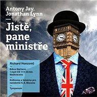 Jistě, pane ministře - Anthony Rupert Jay, Jonathan Lynn