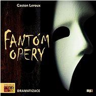 Fantóm opery - Audiokniha MP3