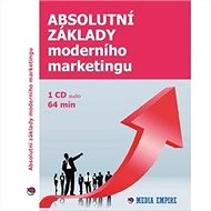 Absolutní základy moderního marketingu - Audiokniha MP3