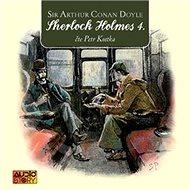 Sherlock Holmes 4 - Audiokniha MP3