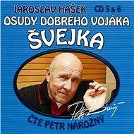 Osudy dobrého vojáka Švejka CD 5 & 6 - Jaroslav Hašek
