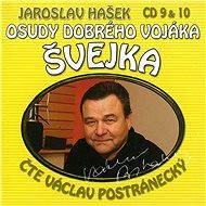Osudy dobrého vojáka Švejka CD 9 & 10 - Jaroslav Hašek