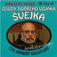 Osudy dobrého vojáka Švejka CD 13 & 14 - Jaroslav Hašek