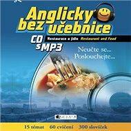 Anglicky bez učebnice - Restaurace a jídlo - Audiokniha MP3
