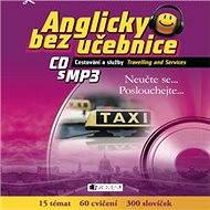 Anglicky bez učebnice - Cestování a služby - Audiokniha MP3