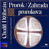 Prorok, Zahrada Prorokova - Audiokniha MP3