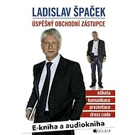Balíček e-kniha a audiokniha Ladislav Špaček – Úspěšný obchodní zástupce za výhodnou cenu