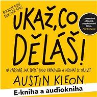 Balíček e-kniha a audiokniha Ukaž, co děláš! za výhodnou cenu
