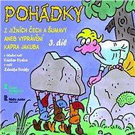 Pohádky z jižních Čech a Šumavy aneb vyprávění kapra Jakuba 3