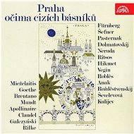 Praha očima cizích básníků - Audiokniha MP3