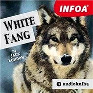 White Fang - Audiokniha MP3