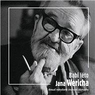 Babí léto Jana Wericha - Jan Werich