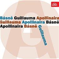 Básně Guillauma Apollinaira - Audiokniha MP3