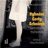 Vyhnání Gerty Schnirch - Audiokniha MP3