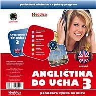 Angličtina do ucha 3 - pokročilí - Audiokniha MP3