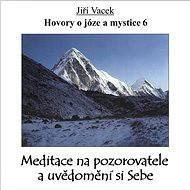 Hovory o józe a mystice č. 6 - Audiokniha MP3