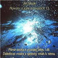 Hovory o józe a mystice č. 13 - Audiokniha MP3