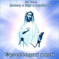 Hovory o józe a mystice č. 14 - Audiokniha MP3