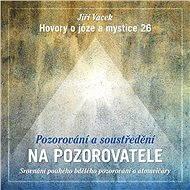 Hovory o józe a mystice č. 26 - Audiokniha MP3