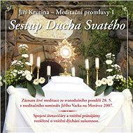 Meditační promluvy 1 - Sestup Ducha Svatého - Audiokniha MP3