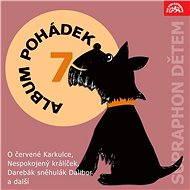 """Album pohádek """"Supraphon dětem"""" 7. (O červené Karkulce, Nespokojený králíček, Darebák sněhulák Dalib - Audiokniha MP3"""