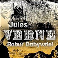 Robur Dobyvatel - Audiokniha MP3