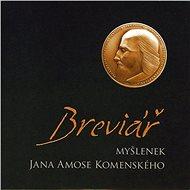 Audiokniha MP3 Breviář myšlenek J. A. Komenského - Audiokniha MP3