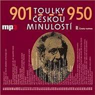 Toulky českou minulostí 901-950 - Audiokniha MP3