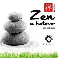 Zen a hotovo - Audiokniha MP3
