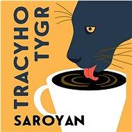 Tracyho Tygr - Audiokniha MP3