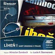 Líheň I. – Smrt zrozená v Praze - Audiokniha MP3