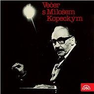 Večer s Milošem Kopeckým - Audiokniha MP3
