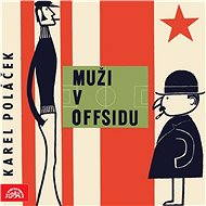Muži v offsidu - Audiokniha MP3