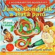 Janko Gondášik a zlatá pani - Audiokniha MP3