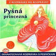 Pyšná princezná - Audiokniha MP3