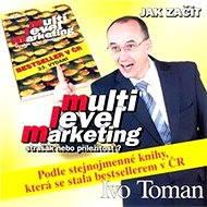 Jak začít MLM - Strašák nebo příležitost? - Audiokniha MP3